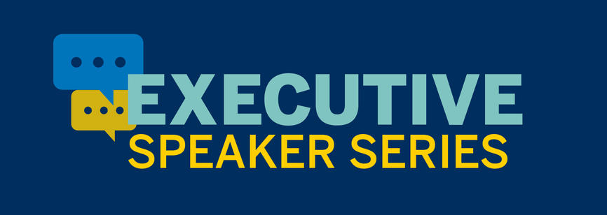 Executive Speaker Series University of Michigan-Dearborn College of Business
