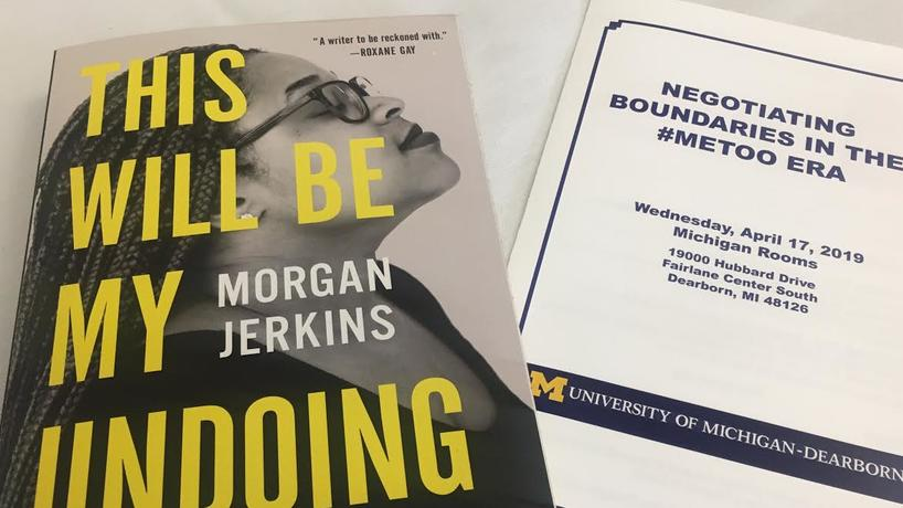 This will be My Undoing, by Morgan Jerkins, Keynote Speaker for the #MeToo Event  along with the event program