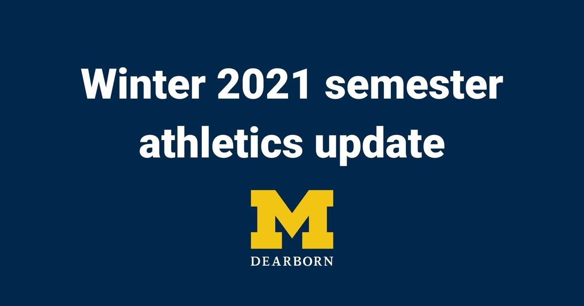 Winter 2021 Semester Athletics Update