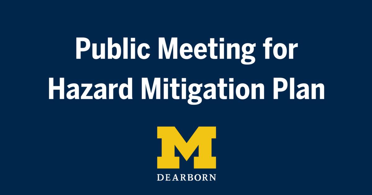 University of Michigan-Dearborn Campus Hazard Mitigation Plan